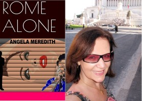 Fast forward to 2015, when ROME ALONE was published on Kindle - in Rome and happy face!